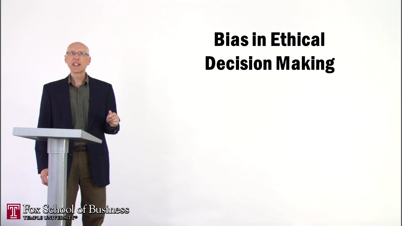 56892Bias in Ethical Decision Making