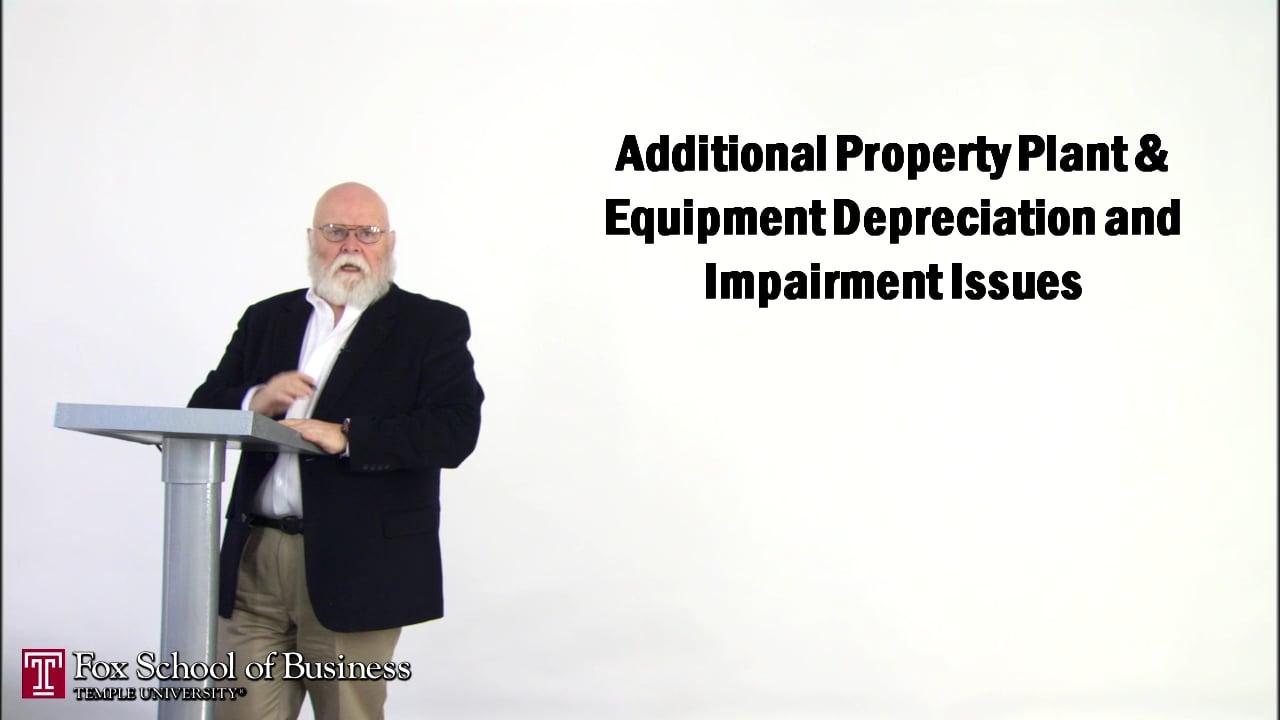 56883Property, Plant, & Equipment Depreciation and Impairment II