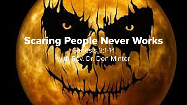 Scaring People Never Works