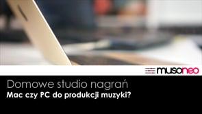 PC vs MAC, komputer do produkcji muzyki