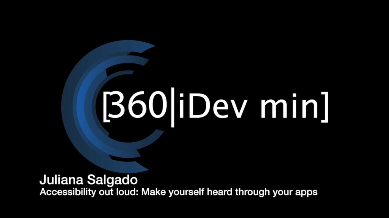 Juliana Salgado: Accessibility out loud: Make yourself heard through your apps