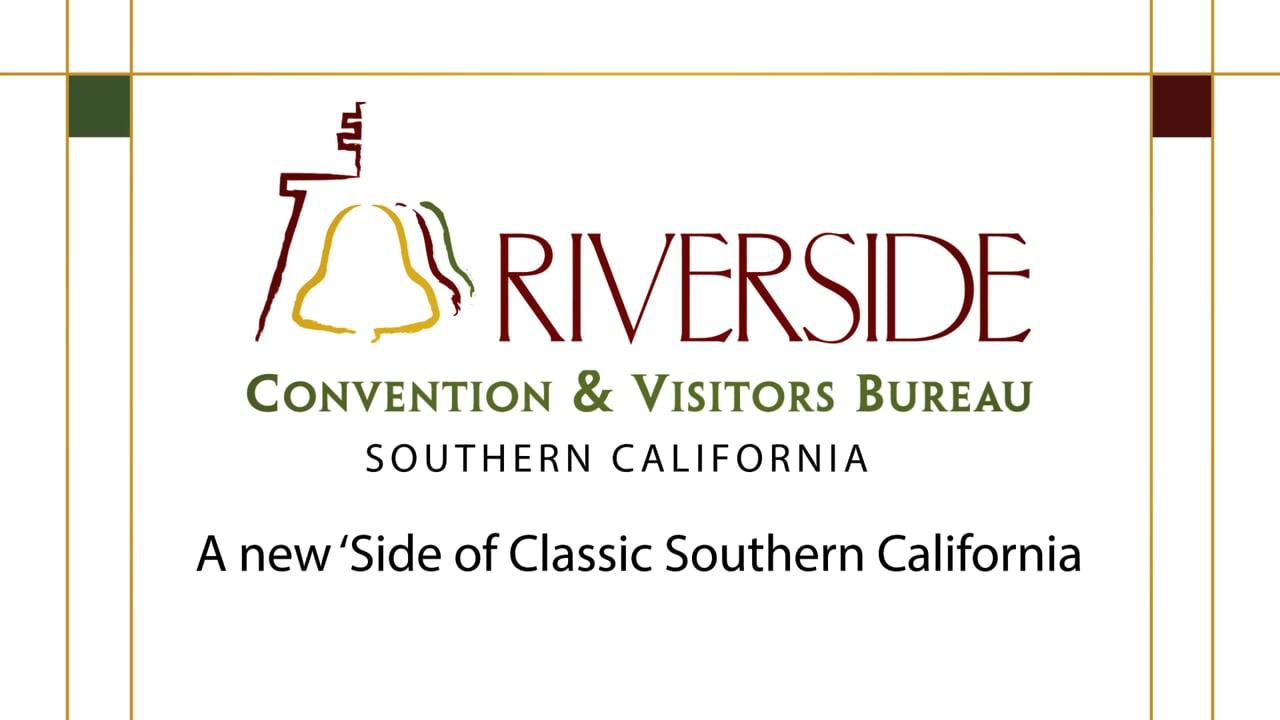 Riverside California Convention & Visitors Bureau Promotional Film