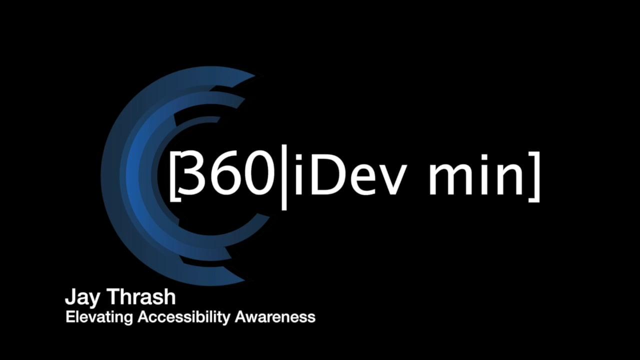 Jay Thrash: Elevating Accessibility Awareness