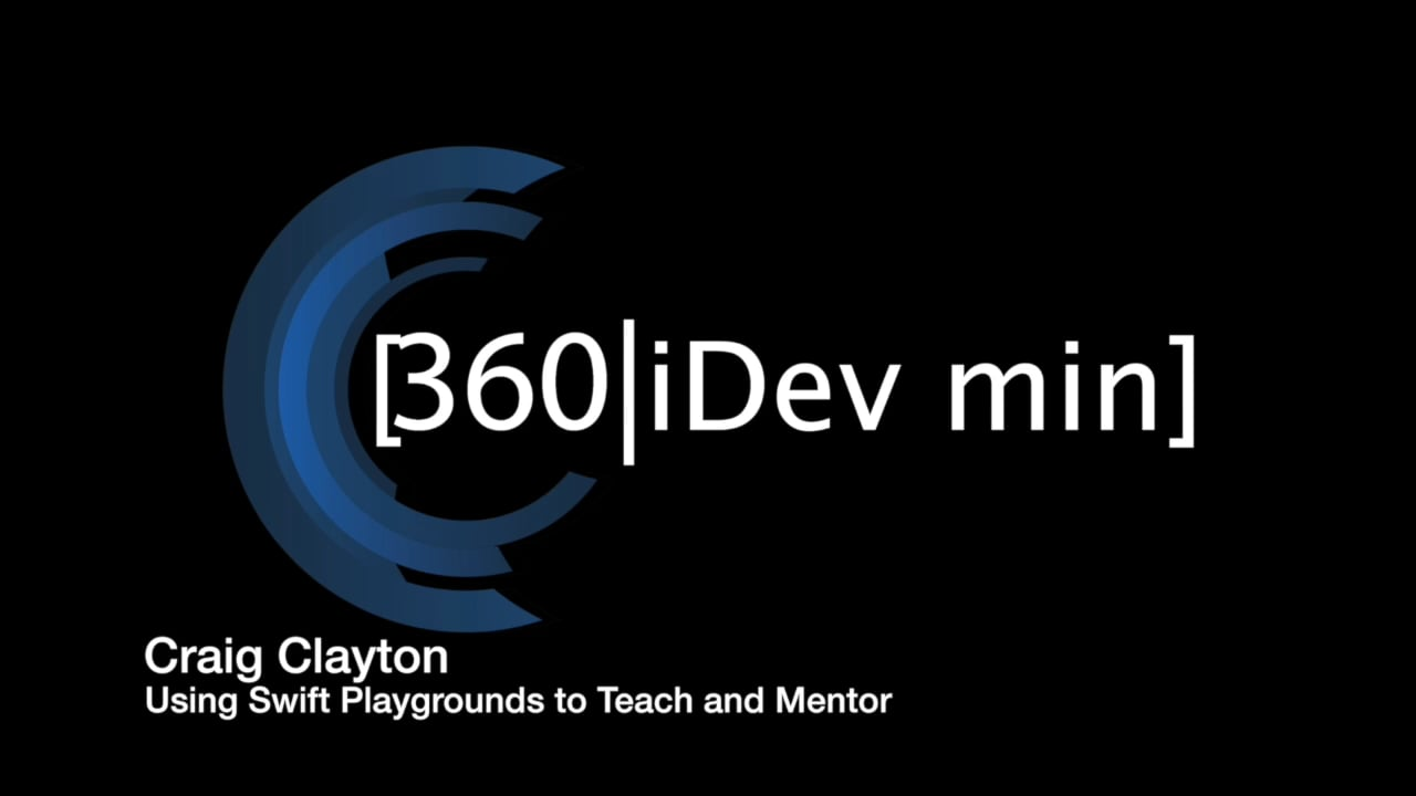 Craig Clayton: Using Swift Playgrounds to Teach and Mentor