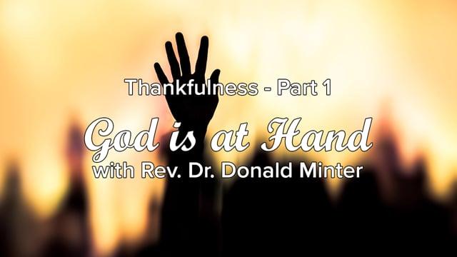 Thankfulness - Part 1