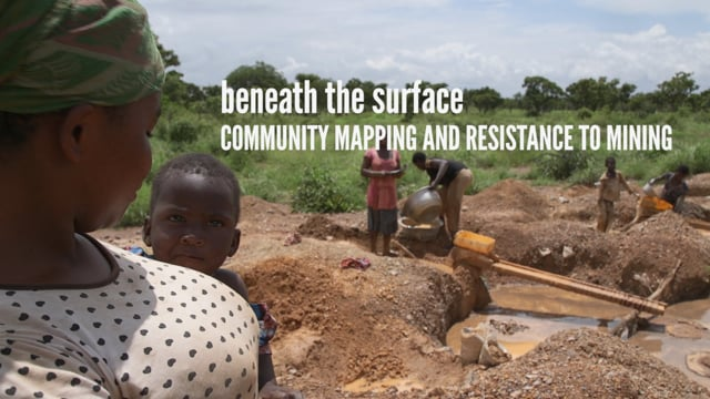 Beneath the Surface: Community Mapping and Resistance to Mining in Ghana (ENGLISH)