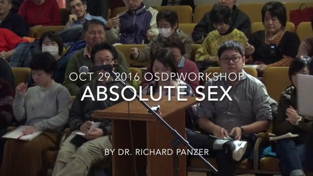 Absolutely Good Sex - Dr. Richard Panzer - October 29, 2016