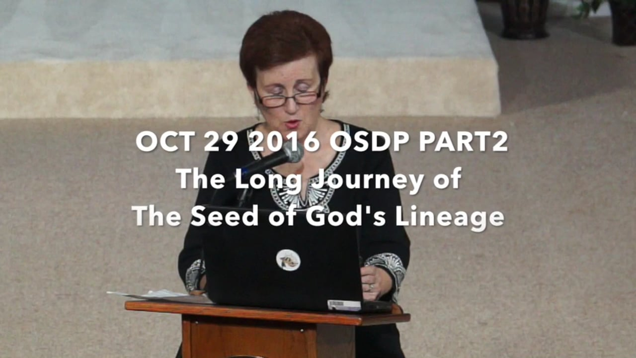 The Long Journey of the Seed of God's Lineage - Kerry Williams - October 29, 2016
