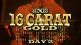 wXw 16 Carat Gold 2009 - Night 2: Zeitreise