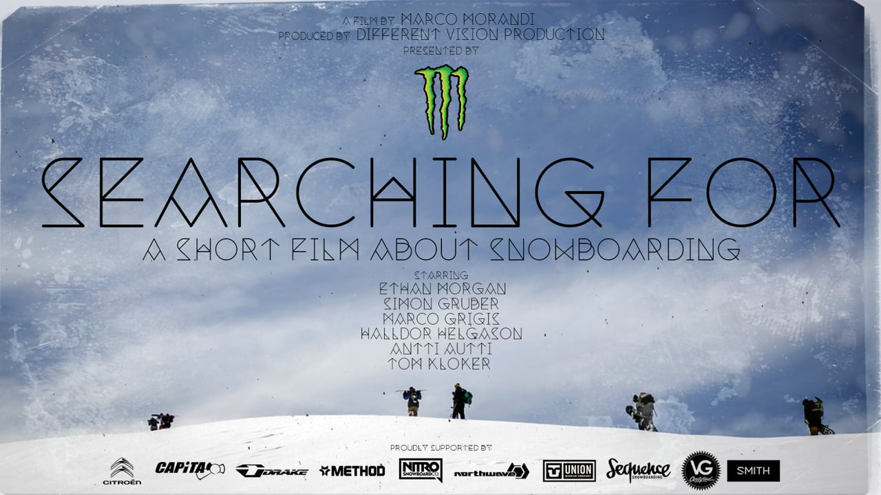 Searching For • A short Film about Snowboarding