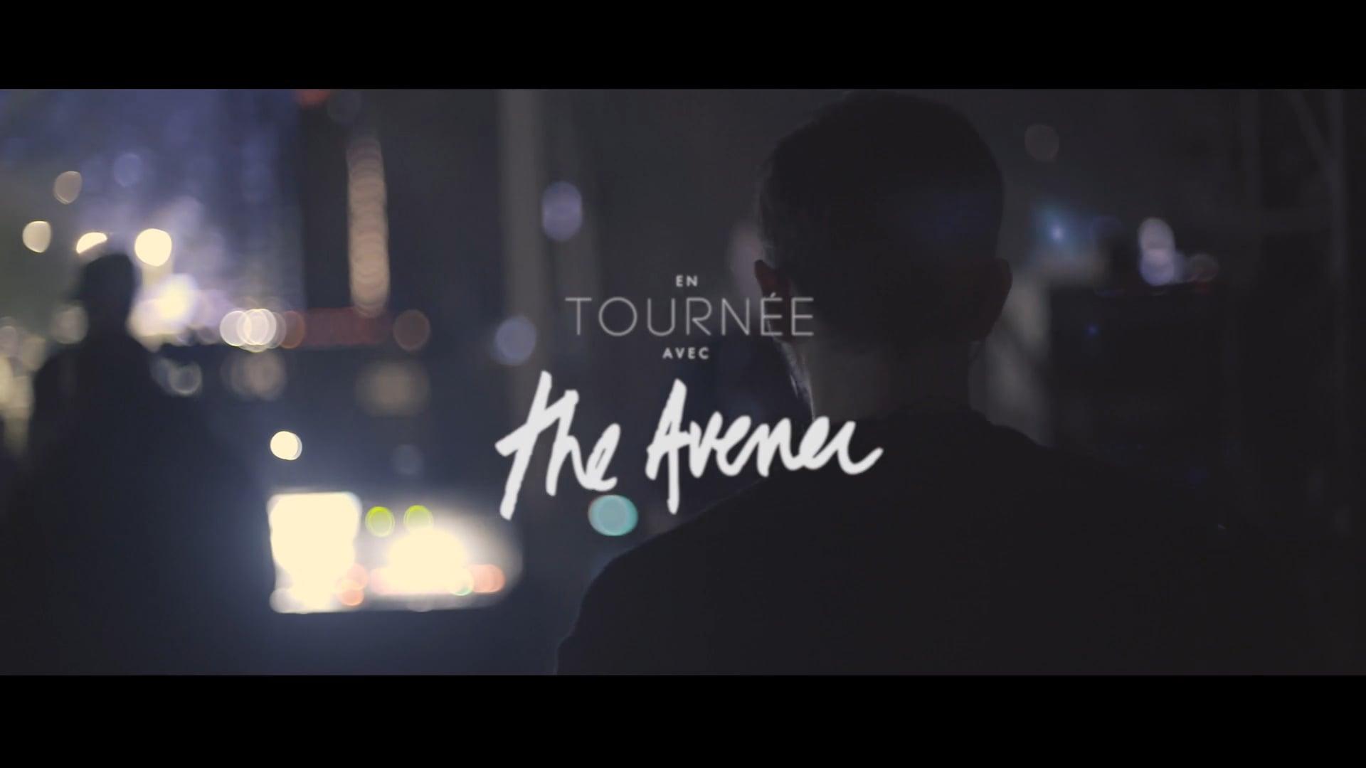 Les Détours de The Avener #02 - On Tour