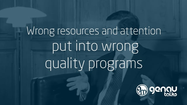 Wrong resources and attention put into wrong quality programs