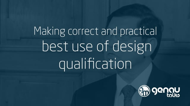 Making correct and practical best use of design qualification
