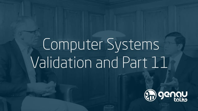 Computer Systems Validation and Part 11.