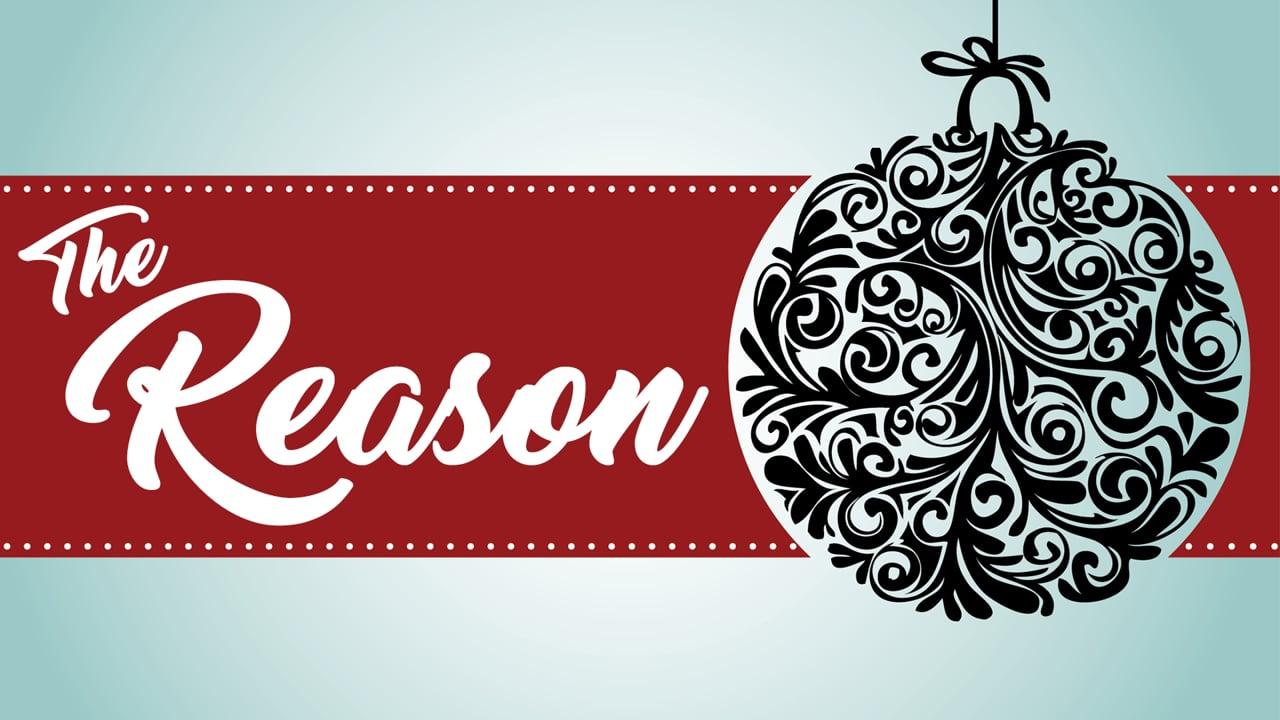 The Reason for Christmas
