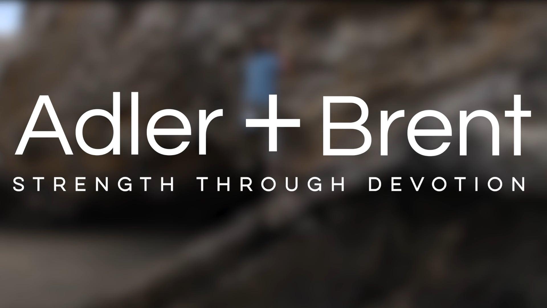 Adler + Brent | Product Video