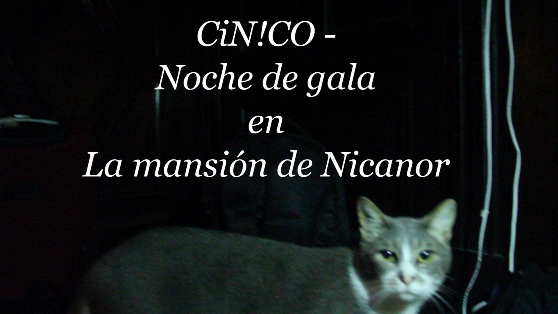 C!N!CO en La Mansion de Nicanora