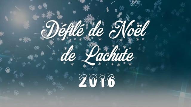 Défilé de Noël - Ville de Lachute - Décembre 2016
