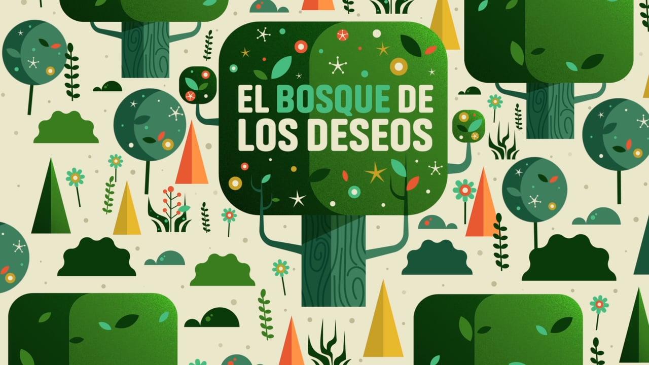 El Bosque de los Deseos / Discovery Kids