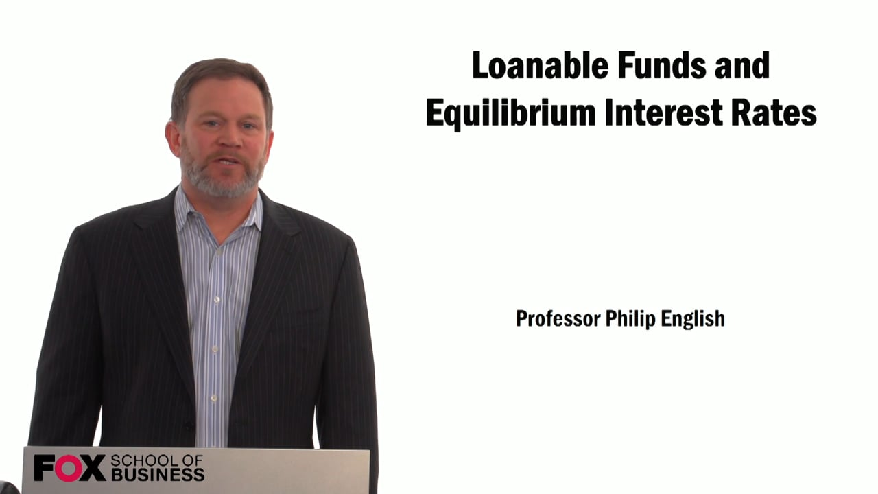 59294Loanable Funds and Equilibrium Interest Rates