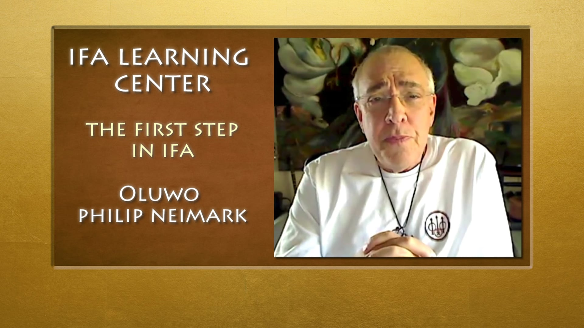 The 1st Step in Ifa