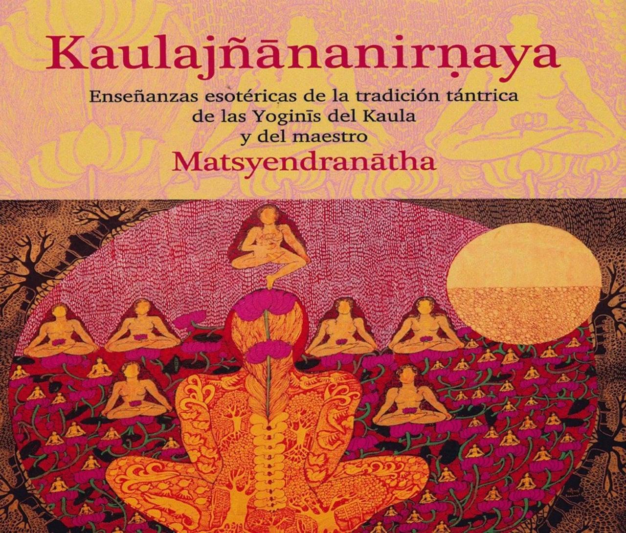Kaulajñananirnaya en Español en Colombia