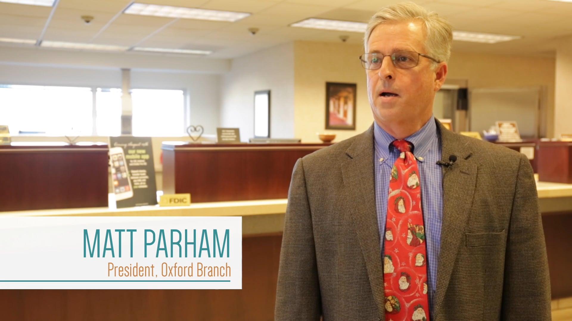 Meet Matt Parham, President at Bank of Commerce in Oxford, MS.