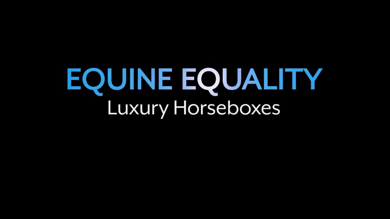 Equine Equality, Luxury Horseboxes
