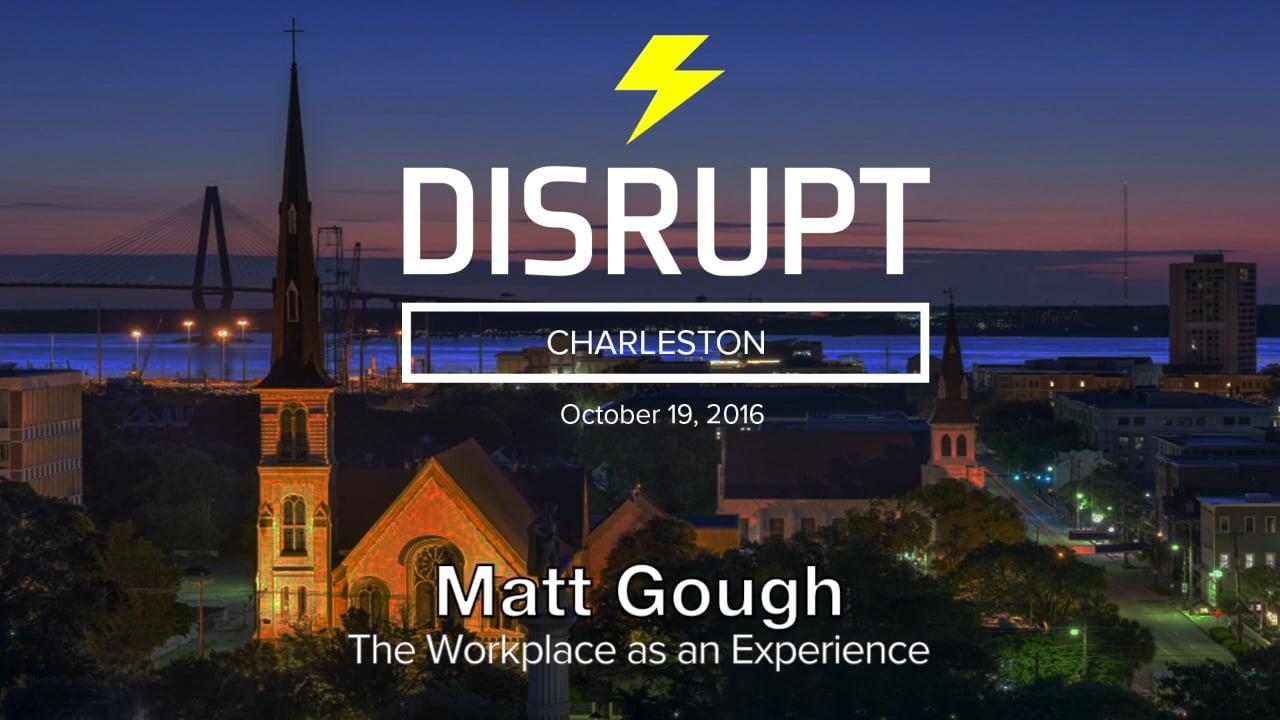 The Workplace As An Experience   Matthew Gough   DisruptHR Talks