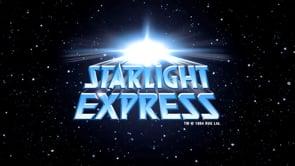 Starlight Express Showreel