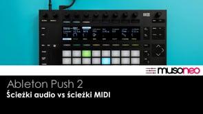 Ścieżki audio vs ścieżki MIDI