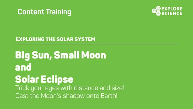 Solar Eclipse and Big Sun, Small Moon Content Training Video