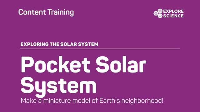 Pocket Solar System Content Training Video
