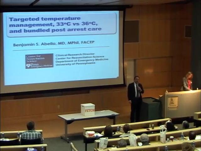 Hypothermia and Post - Arrest Care: Benjamin Abella, M.D. , MPhil