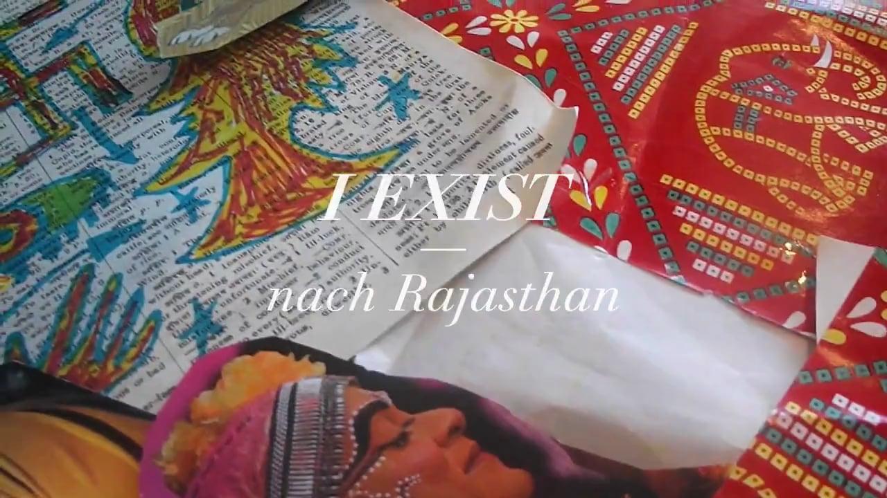I Exist – nach Rajasthan: Trailer (Dec 2016)