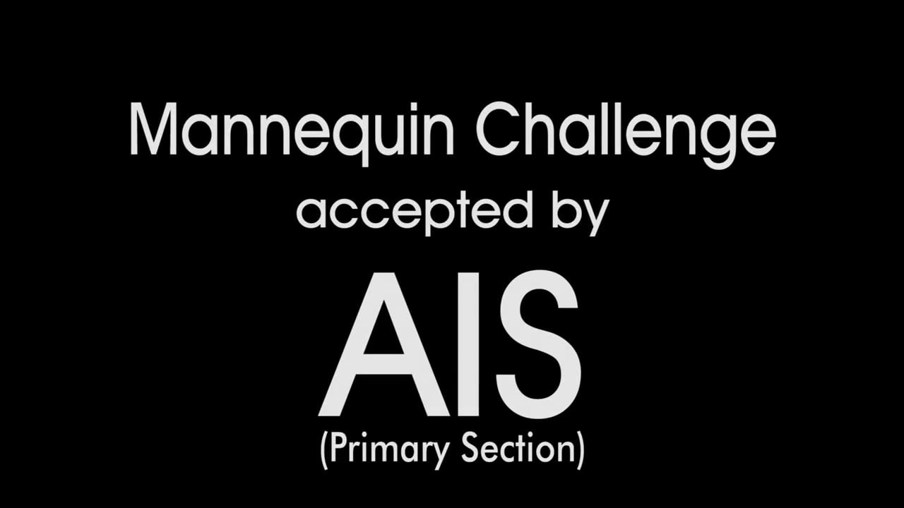 Mannequin Challenge Accepted by AIS!