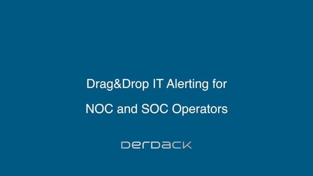 IT Alerting for NOC and SOC Operators