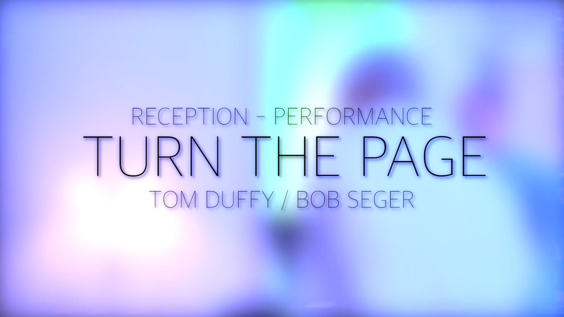 Doyle Wedding Reception - Turn The Page Music Performance