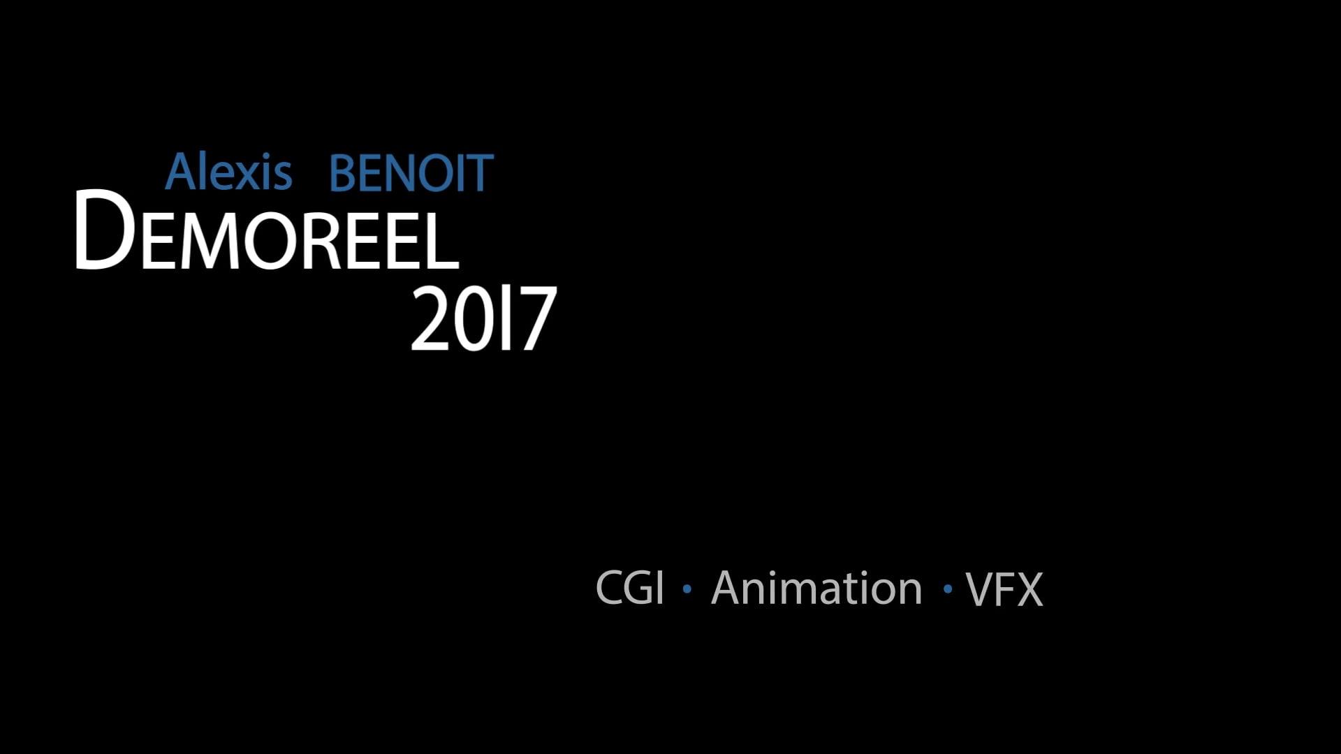 Alexis BENOIT DEMO REEL 2017