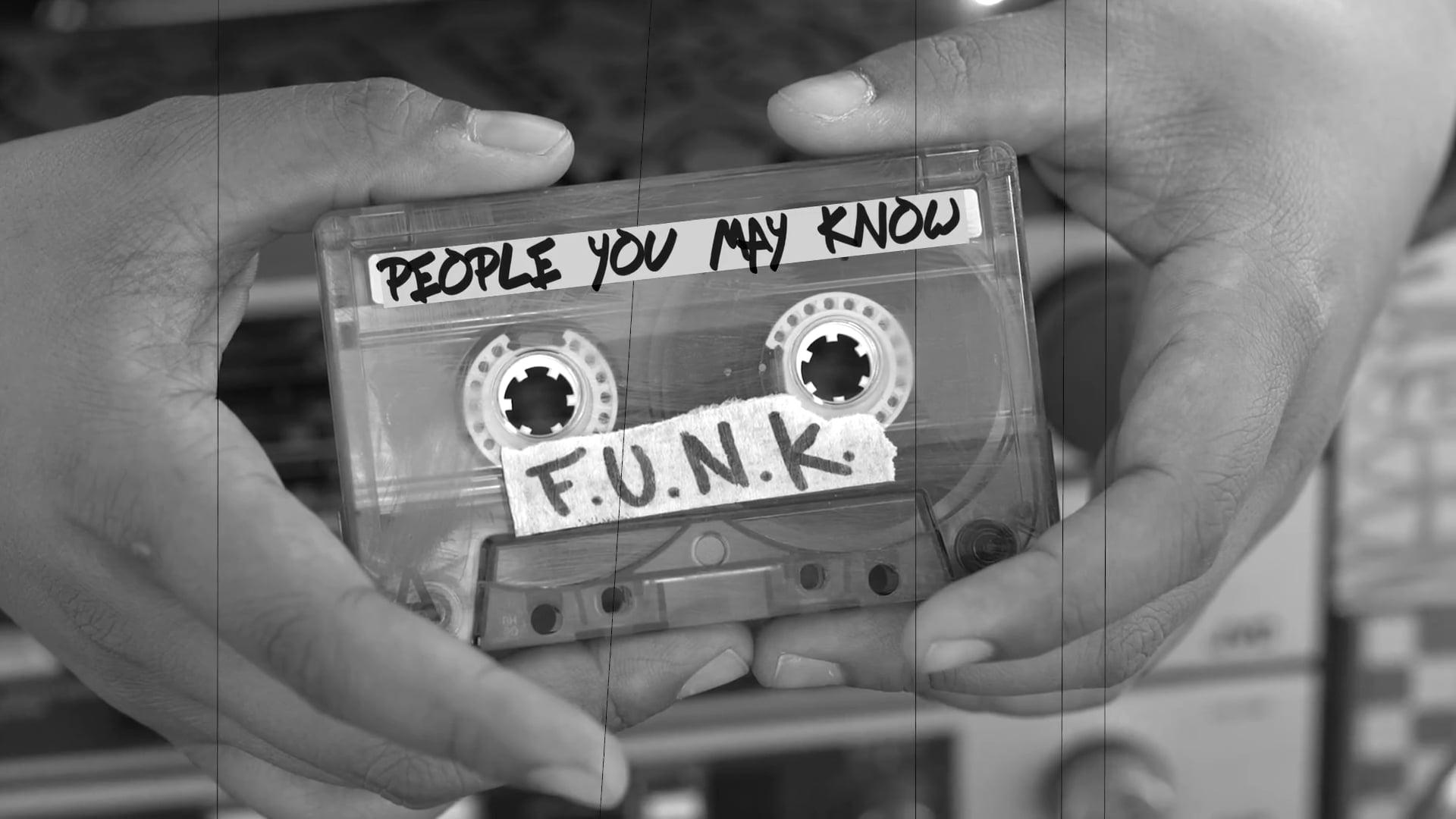 People You May Know - F.U.N.K.