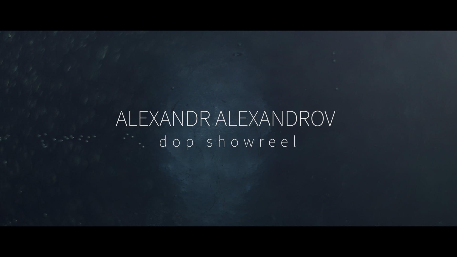 Alexsandr Alexsandrov DOP showreel