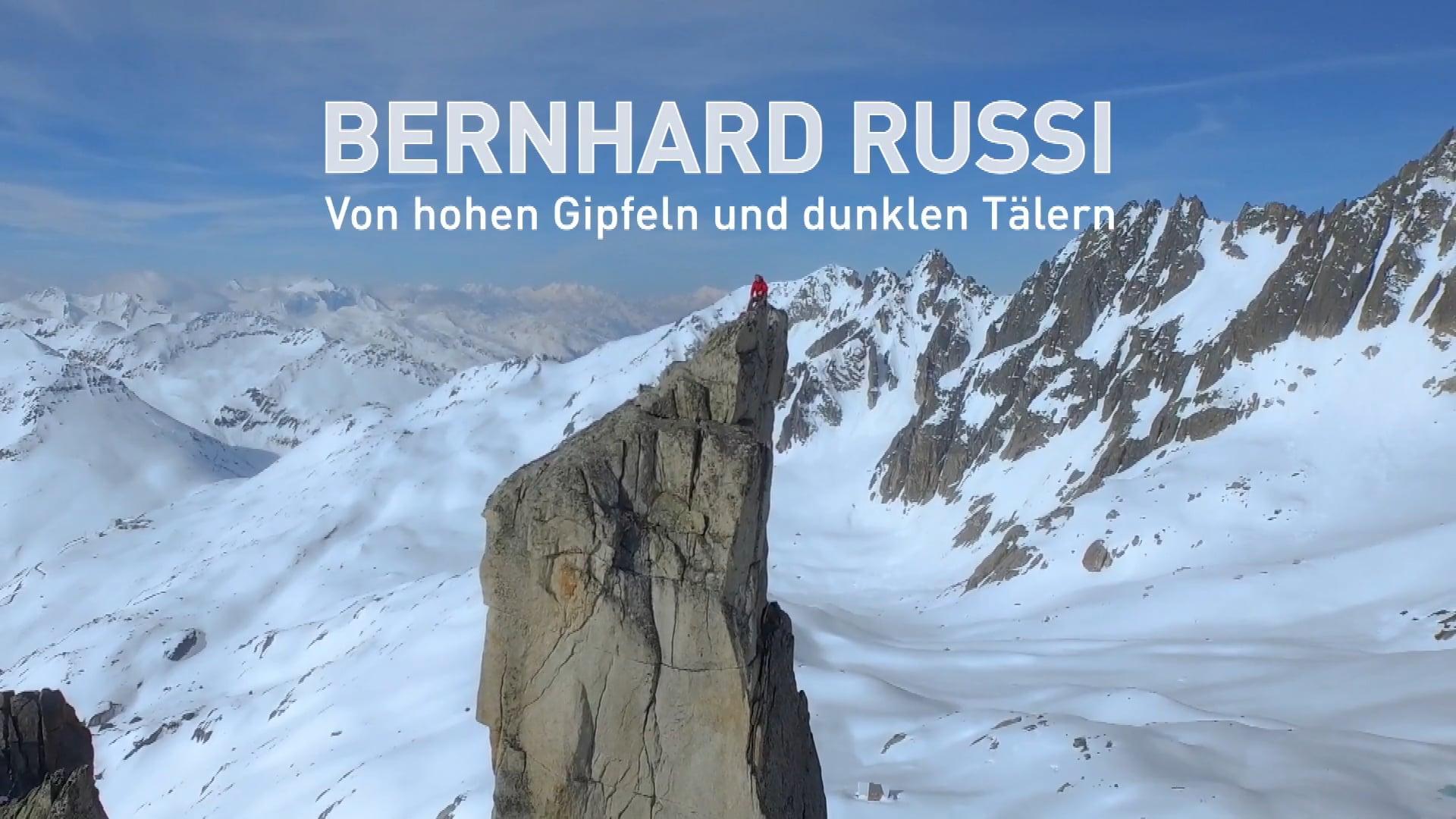 Bernhard Russi. Von hohen Gipfeln und dunklen Tälern