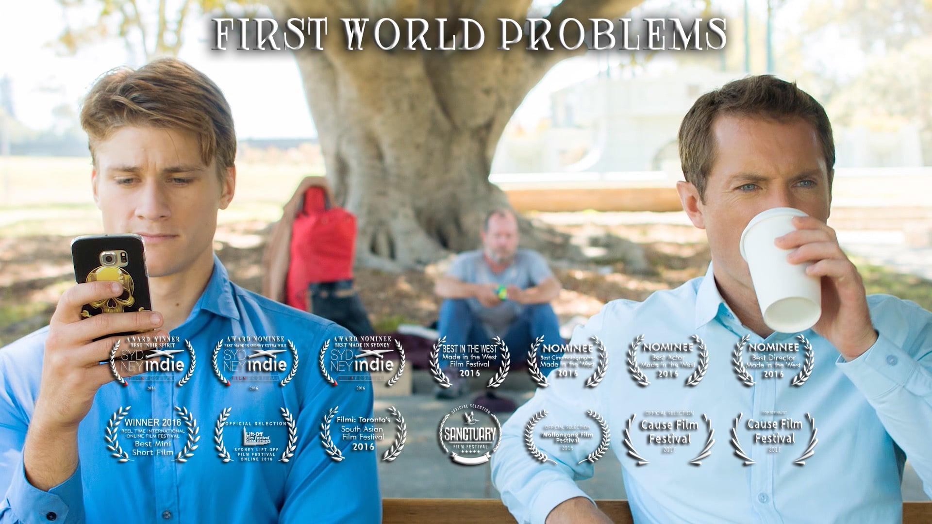 First World Problems (short film)