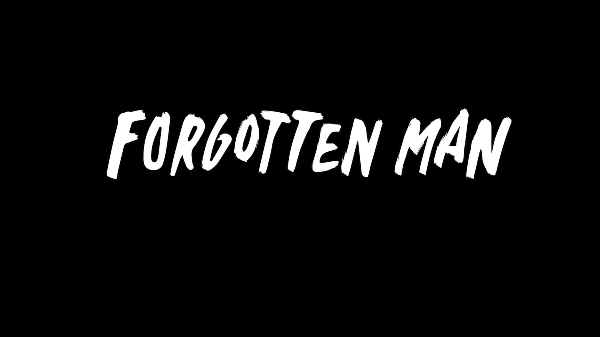 Forgotten Man Trailer