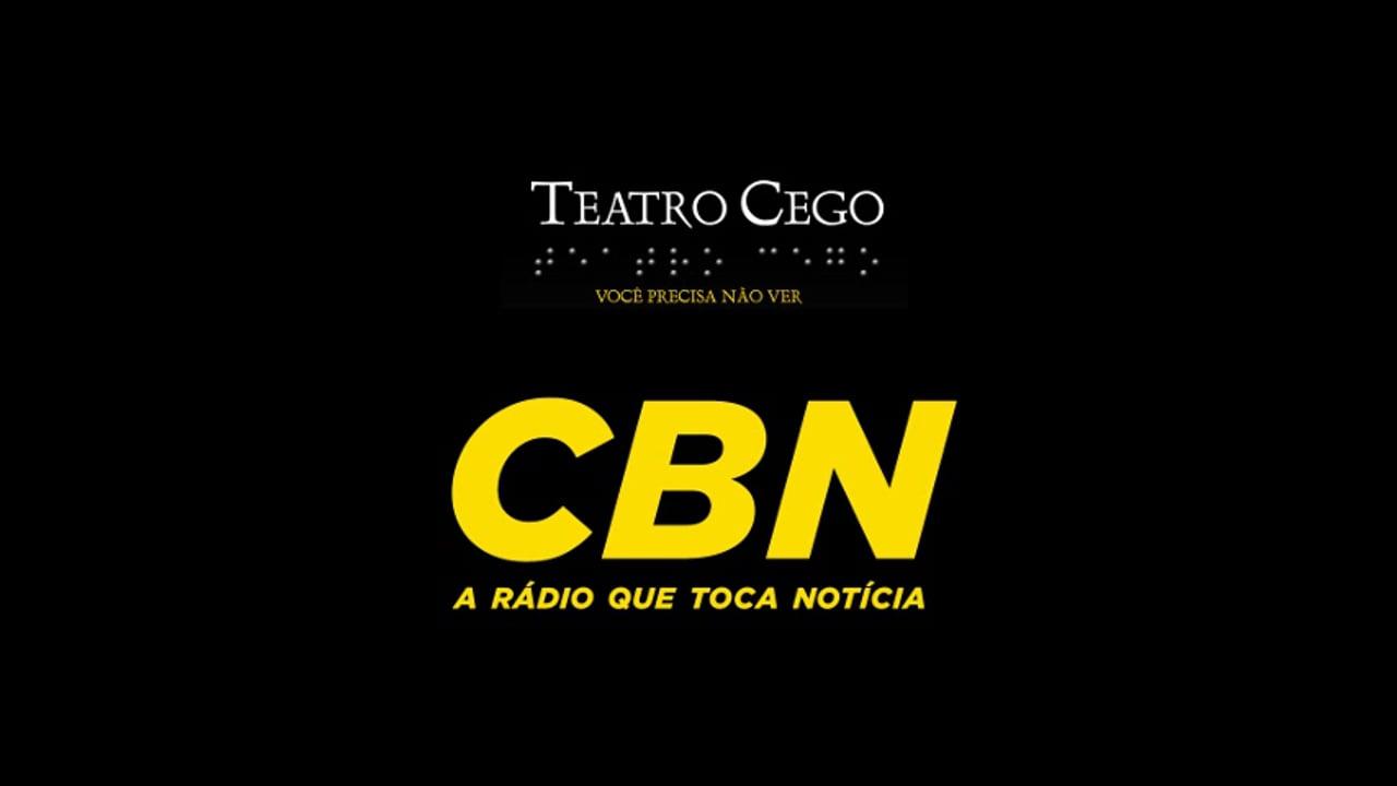 Teatro cego na Rádio CBN - Entrevista com Paulo Palado