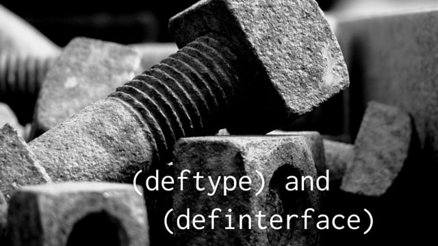23. deftype and definterface