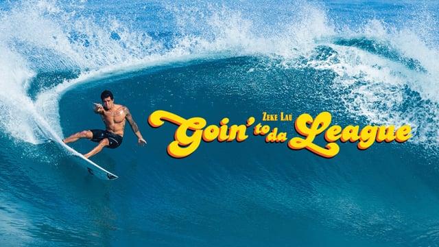 Goin' To Da League surf video