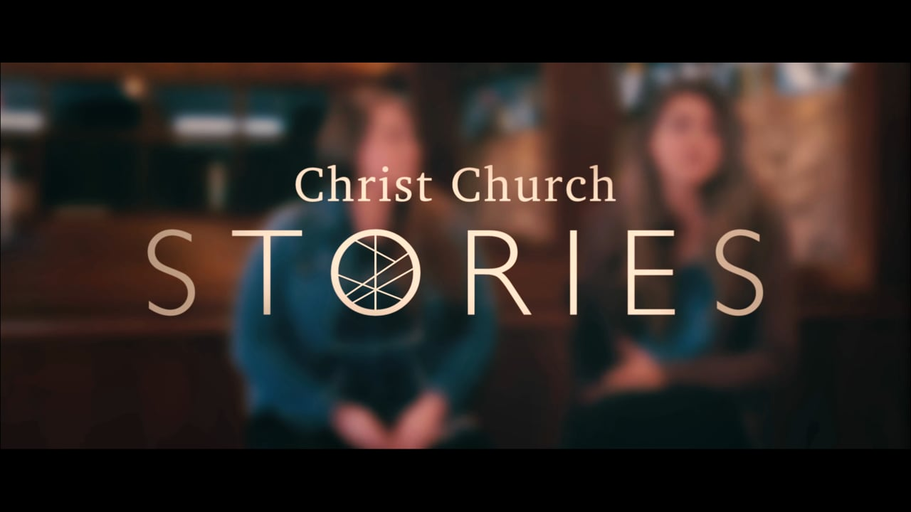 Christ Church Stories: Finding Family