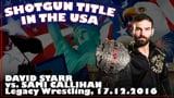 Shotgun Title in the USA: David Starr vs. Sami Callihan