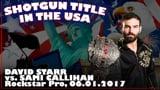 Shotgun Title in the USA: David Starr vs. Sami Callihan II